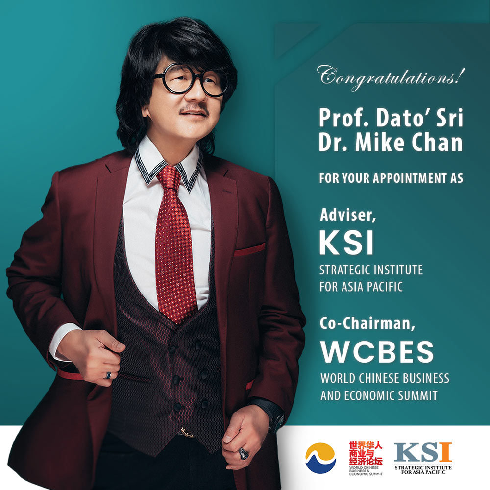 Prof. Dato' Sri Dr. Mike Chan Appointed Into KSI And WCBES Roles!
